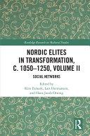 Pdf Nordic Elites in Transformation, c. 1050–1250, Volume II Telecharger