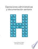 Operaciones administrativas y documentaci  n sanitaria