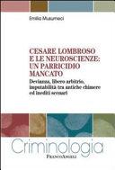 Cesare Lombroso e le neuroscienze