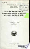 The Quick Determination of Incombustible Matter in Coal and Rock-dust Mixtures in Mines