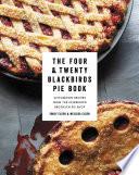 The Four   Twenty Blackbirds Pie Book
