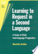 Learning To Request In A Second Language