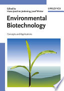 Environmental Biotechnology  : Concepts and Applications