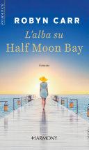 L alba su Half Moon Bay