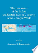 The Economies of the Balkan and Eastern Europe Countries in the Changed World
