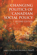 Changing Politics of Canadian Social Policy  Second Edition