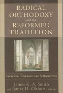 Radical Orthodoxy and the Reformed Tradition