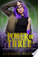 Power of Three: Daughters of Hecate ~ Book 3
