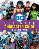 DC Comics Ultimate Character Guide  New Edition Book PDF