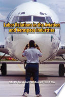 Labor Relations in the Aviation and Aerospace Industries