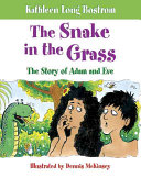 The Snake in the Grass