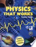Physics that Works