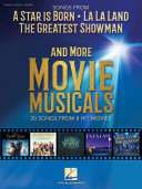 Songs from A Star Is Born, The Greatest Showman, La La Land, and More Movie Musicals [Pdf/ePub] eBook