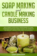 Soap Making and Candle Making Business