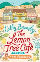 The Lemon Tree Café - Part One