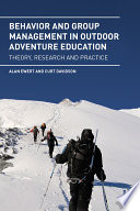 Behavior and Group Management in Outdoor Adventure Education Book