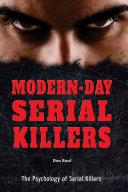 Modern Day Serial Killers