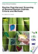 Routine Post Harvest Screening Of Banana Plantain Hybrids Book PDF