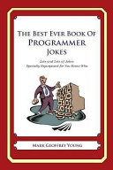 The Best Ever Book of Programmer Jokes