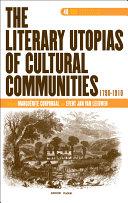 The Literary Utopias of Cultural Communities, 1790-1910 [Pdf/ePub] eBook