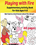 Playing with Fire Supplementary Activity Book for Kids Ages 4 8