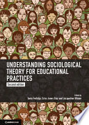 Cover of Understanding Sociological Theory for Educational Practices