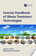 Concise Handbook of Waste Treatment Technologies