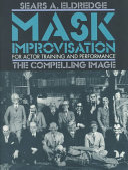 Mask Improvisation for Actor Training & Performance