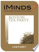 History  Boston Tea Party