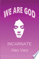 We are God Incarnate Book PDF