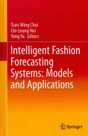 Intelligent Fashion Forecasting Systems  Models and Applications