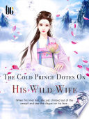 The Cold Prince Dotes On His Wild Wife Book PDF