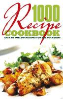 1000 Recipe Cookbook [Pdf/ePub] eBook