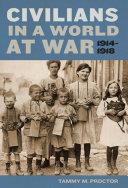 Civilians in a World at War  1914 1918