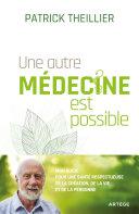 Pdf Une autre médecine est possible Telecharger