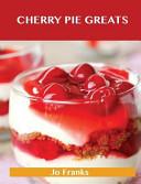 Cherry Pie Greats