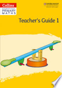 Collins International Primary Maths     International Primary Maths Teacher   s Guide  Stage 1