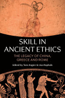 Skill in Ancient Ethics