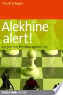 Alekhine Alert, Timothy Taylor