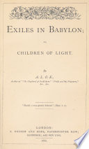 Exiles in Babylon  Or  Children of Light