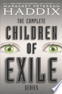 The Complete Children of Exile Series