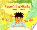 Regina s Big Mistake