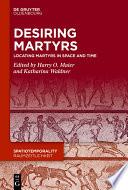 Desiring Martyrs