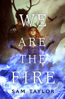 Pdf We Are the Fire Telecharger