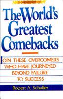 World's Greatest Comebacks