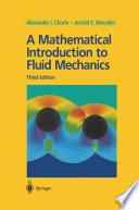 A Mathematical Introduction to Fluid Mechanics