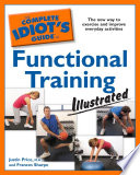 The Complete Idiot s Guide to Functional Training  Illustrated