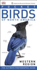 American Museum of Natural History: Pocket Birds of North America, Western Region Pdf/ePub eBook