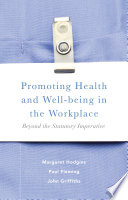 Promoting Health and Well being in the Workplace Book