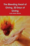 Pdf The Bleeding Heart of Giving, 30 Days of Giving